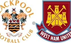 Blackpool West Ham betting tip